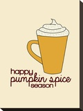 Pumpkin Spice Stretched Canvas Print by  Jetty Printables