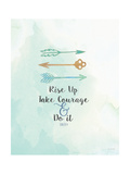 Take Courage Prints by Jo Moulton