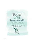 Praise God Print by Jo Moulton