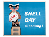 Shell Day is Coming Posters