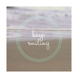 Keep Smiling Print by Lisa Hill Saghini