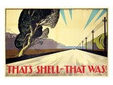 That's Shell - That Was! Road Poster