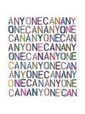 Anyone Can Giclee Print by  Tate Sisters