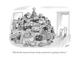 """Cherish this moment, because clearly our parents are getting a divorce."" - New Yorker Cartoon Premium Giclee Print by Tom Toro"