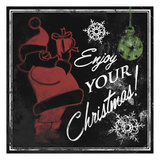 Enjoy Your Christmas Prints by Jace Grey