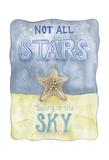 Not All Stars Posters by Pam Varacek