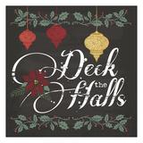 Deck The Halls Prints by Melody Hogan