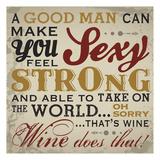 Sexy Wine Plakater av Melody Hogan