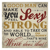 Sexy Wine Posters by Melody Hogan