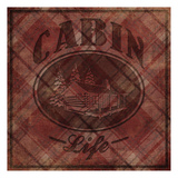 Cabin Life Prints by Jace Grey