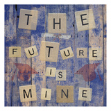 The Future Is Mine Prints by Sheldon Lewis