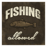 Fishing Allowed Prints by Jace Grey