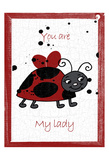 My Lady Bug Prints by Sheldon Lewis
