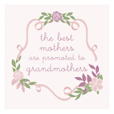 Grandmothers Day Floral Print by Laura Lobdell