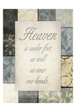 Heaven Under Our Feet Prints by Jace Grey