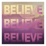 Believe Prints by Victoria Brown