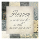 Heaven Under Feet Posters by Jace Grey