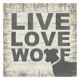 Live Love Wolf Art by Lauren Gibbons