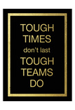 Tough Team Poster van Victoria Brown
