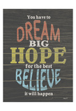 Dream Big Poster by Alonzo Saunders