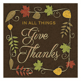 Give Thanks Prints by Melody Hogan