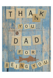 Thank You Dad Posters by Sheldon Lewis