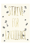 Strive For Excellence Print by Sheldon Lewis