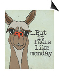 Feels Like Monday Prints by Shanni Welch