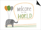 Welcome to the World Póster por Katie Doucette