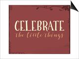 Celebrate the Little Things Plus Plakaty autor Tara Moss