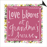 Love Blooms at Grandma's 2 Posters by Katie Doucette