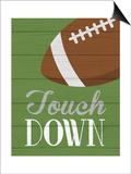 Touchdown Posters by Tamara Robinson