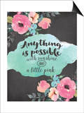 Anything Is Possible Posters by Jo Moulton