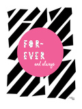 Forever and Always Print by Ashlee Rae