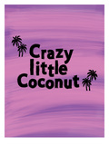 Little Coconut Poster by Ashlee Rae