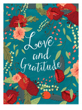 Love And Gratitude Prints by Mia Charro
