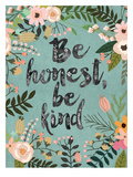 Be Honest, Be Kind Posters by Mia Charro