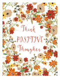 Think Positive Thougths Art by Mia Charro