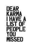 Dear Karma Affiches par Brett Wilson