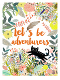 Let's Be Adventurers Prints by Mia Charro