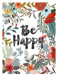 Be Happy Posters by Mia Charro