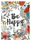 Be Happy Pósters por Mia Charro