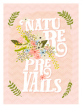 Nature Prevails Posters by Mia Charro
