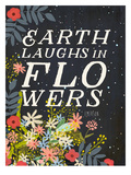 Earth Laughs In Flowers Prints by Mia Charro