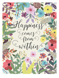 Happiness Comes From Within Prints by Mia Charro