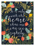 It Is Only With The Heart Prints by Mia Charro