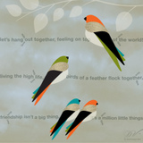 Birds Life - Friendship Posters by Dominique Vari