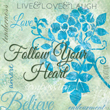 Follow Your Heart Poster by Bee Sturgis