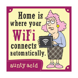 Home Is Where… Posters by  Aunty Acid