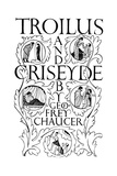 Title Page: Troilus and Criseyde, 1927 Giclee Print by Eric Gill